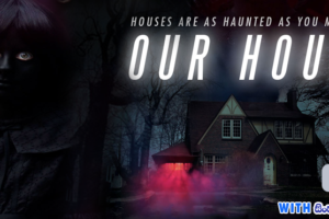 Our House (2018) With Sinhala Subtitles