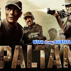 Paltan (2018) With Sinhala Subtitles