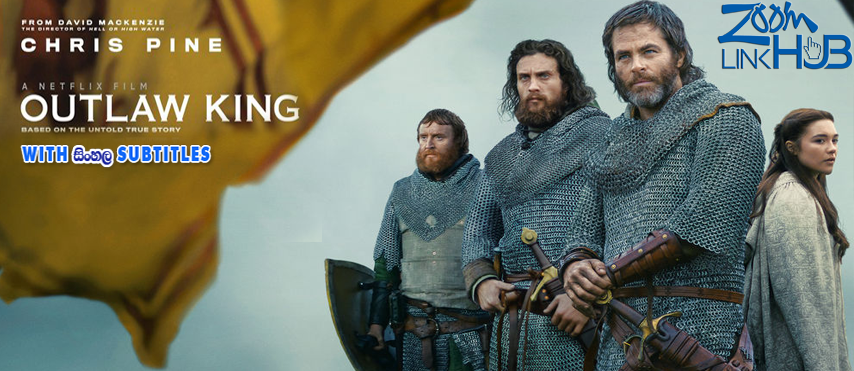 Outlaw King (2018) With Sinhala Subtitles