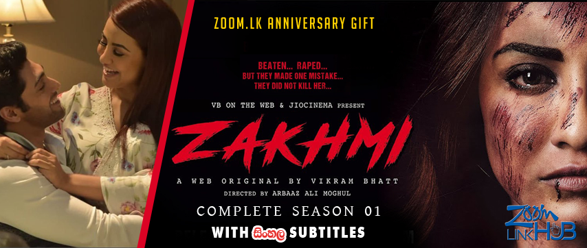 Zakhmi S1 (2018) Complete 11 Episodes With Sinhala Subtitles