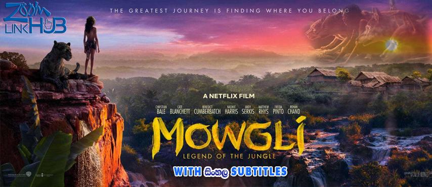 Mowgli: Legend of the Jungle (2018) With Sinhala Subtitles