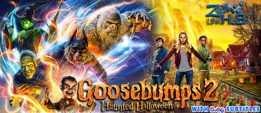 Goosebumps 2: Haunted Halloween (2018) With Sinhala Subtitles