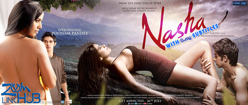 Nasha [18+] (2013) With Sinhala Subtitles