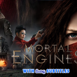 Mortal Engines (2018) With Sinhala Subtitles