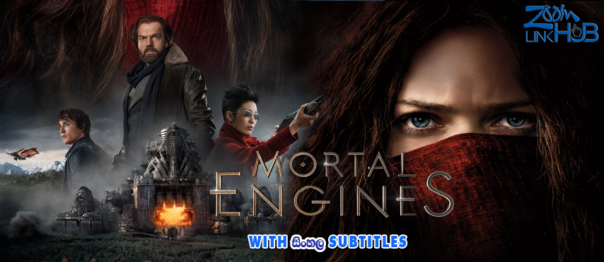 Mortal Engines (2018) With Sinhala Subtitles