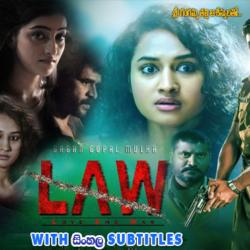 LAW (2018) With Sinhala Subtitles
