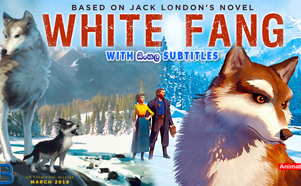 White Fang (2018) With Sinhala Subtitles