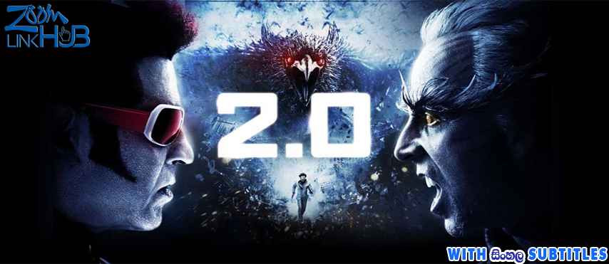 2.0 (2018) With Sinhala Subtitles