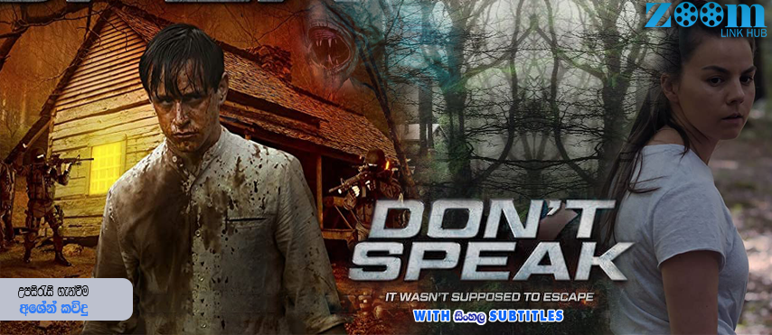 Dont Speak (2020) With Sinhala Subtitles