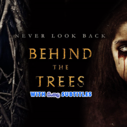 Behind the Trees (2019) With Sinhala Subtitles