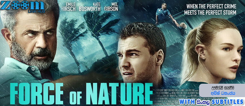 Force Of Nature (2020) With Sinhala Subtitles