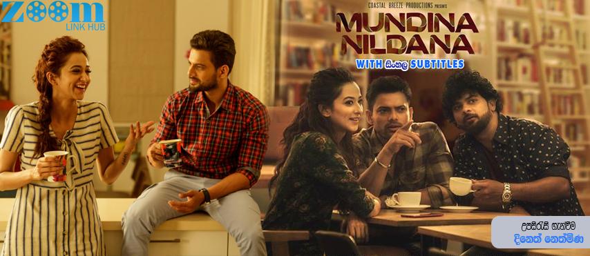 Mundina Nildana (2019) With Sinhala Subtitles