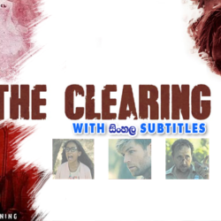 The Clearing (2020) With Sinhala Subtitles