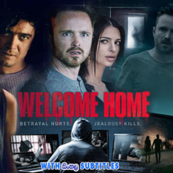 Welcome Home (2018) With Sinhala Subtitles