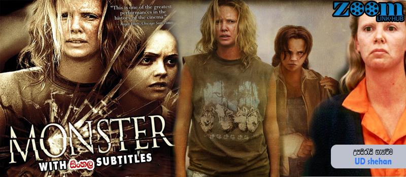 Monster (2003) With Sinhala Subtitles