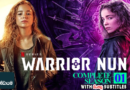 Warrior Nun (2020) Complete 10 Episodes With Sinhala Subtitles