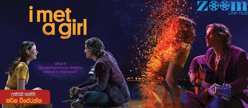 I Met A Girl (2020) Sinhala Subtitle