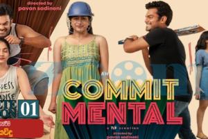 COMMIT MENTAL (2020) TV Series Season (01) Sinhala Subtitle