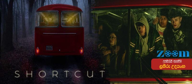 Shortcut (2020) Sinhala Subtitle
