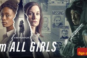 I Am All Girls (2021) Sinhala Subtitle