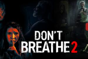 Don't Breathe 2 (2021) Sinhala Subtitle Sinhala Subtitle